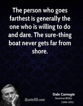dale-carnegie-writer-the-person-who-goes-farthest-is-generally-the